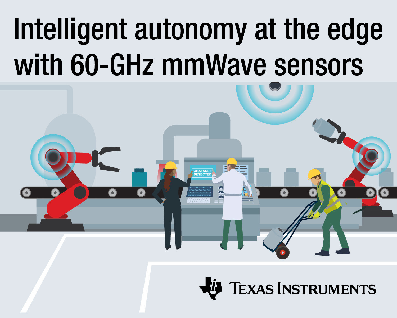 TI推出单芯片毫米波传感器可实现尖端智能自主运行