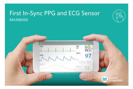 Maxim发布适用于移动设备的PPG和ECG生物传感器模块