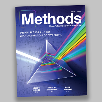贸泽发布最新一期的Methods技术电子杂志 探讨新兴的转型设计趋势