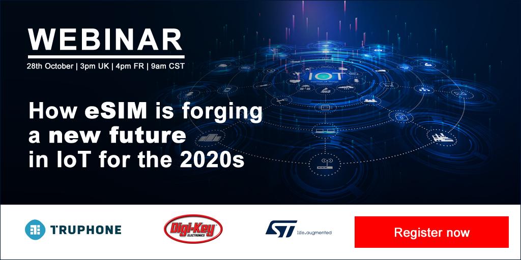 Digi-Key Electronics 参与 IoT Now eSIM 网络研讨会 这场在线研讨会将于 10 月 28 日举行