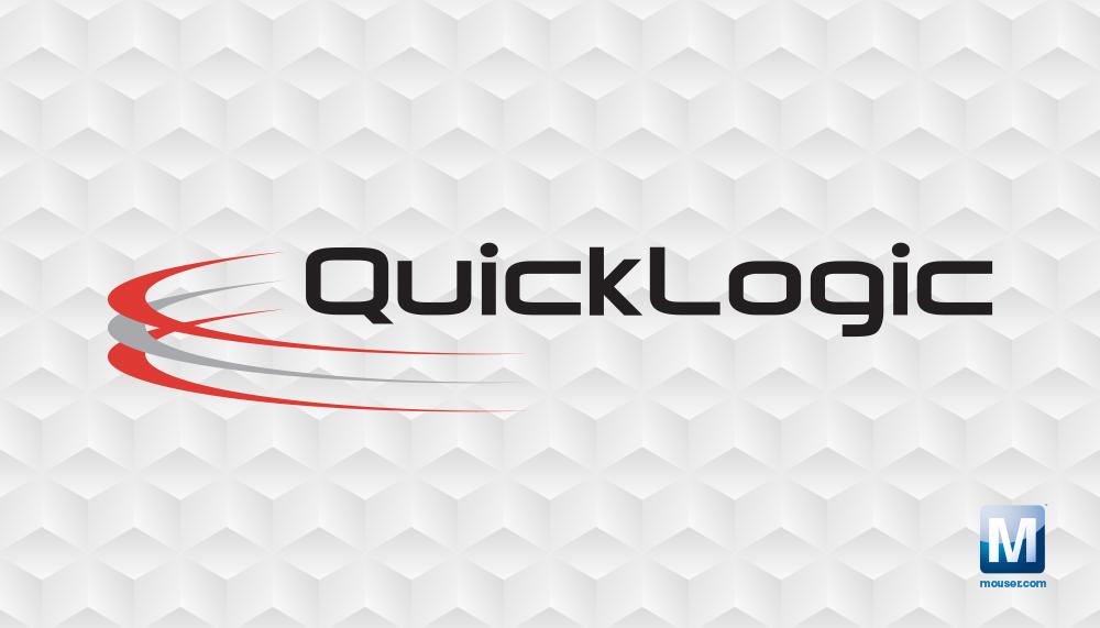 贸泽电子与QuickLogic公司签署全球分销协议