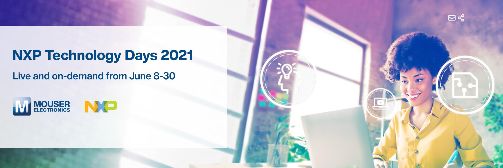 贸泽电子赞助2021恩智浦技术日 为你解读汽车、连接与边缘计算设计解决方案