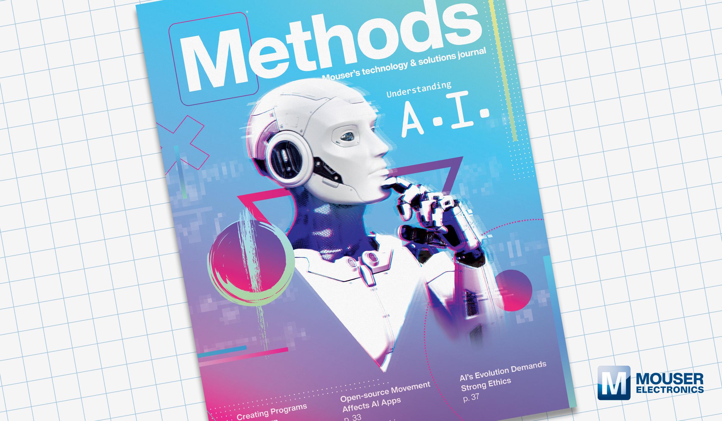 贸泽发布最新一期的Methods技术电子杂志,对AI进行多方位探索